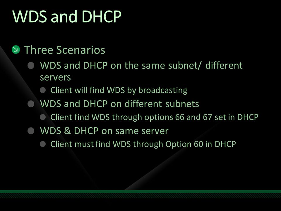 WDS and DHCP Three Scenarios