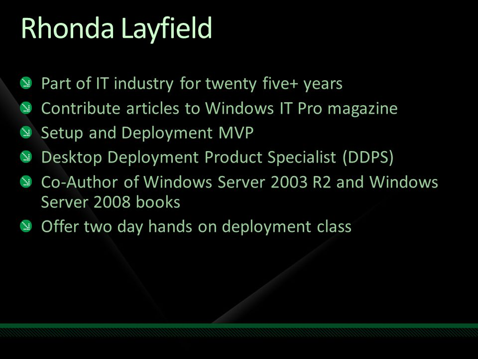 Rhonda Layfield Part of IT industry for twenty five+ years