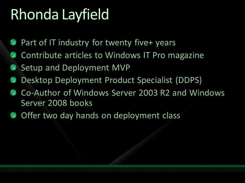 Rhonda Layfield Part of IT industry for twenty five+ years