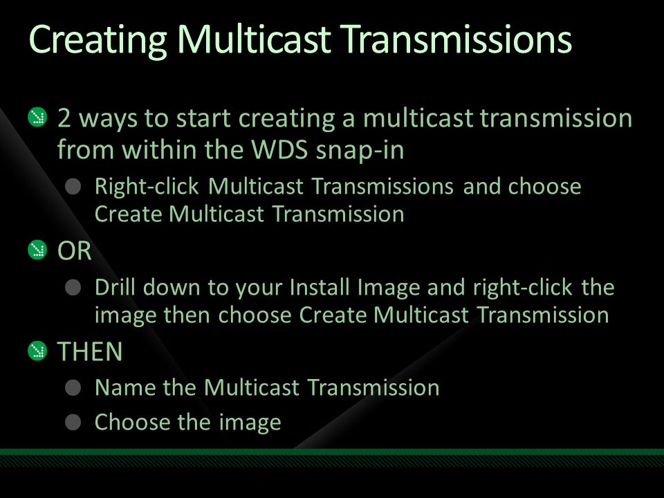 Creating Multicast Transmissions