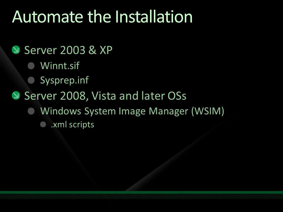 Automate the Installation