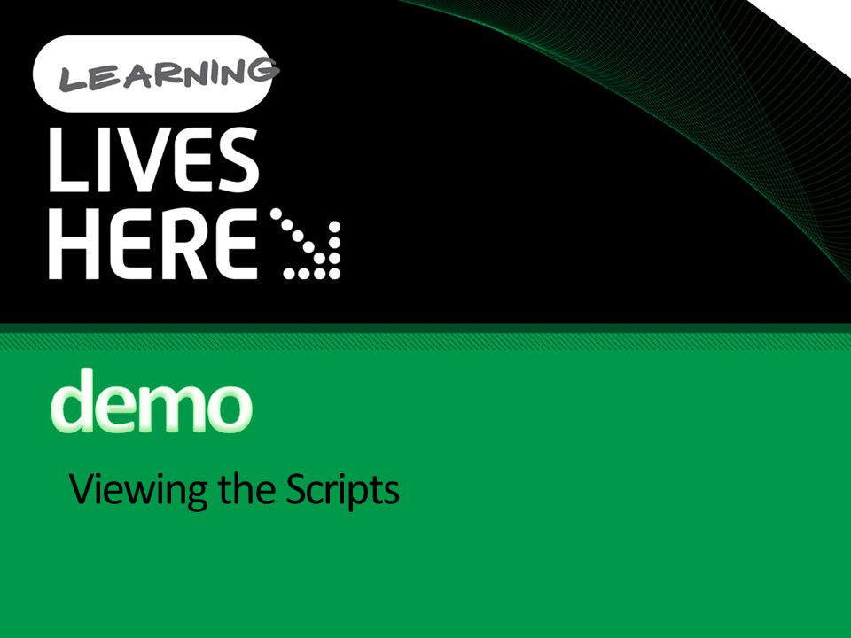 demo Viewing the Scripts 3/31/ :50 PM