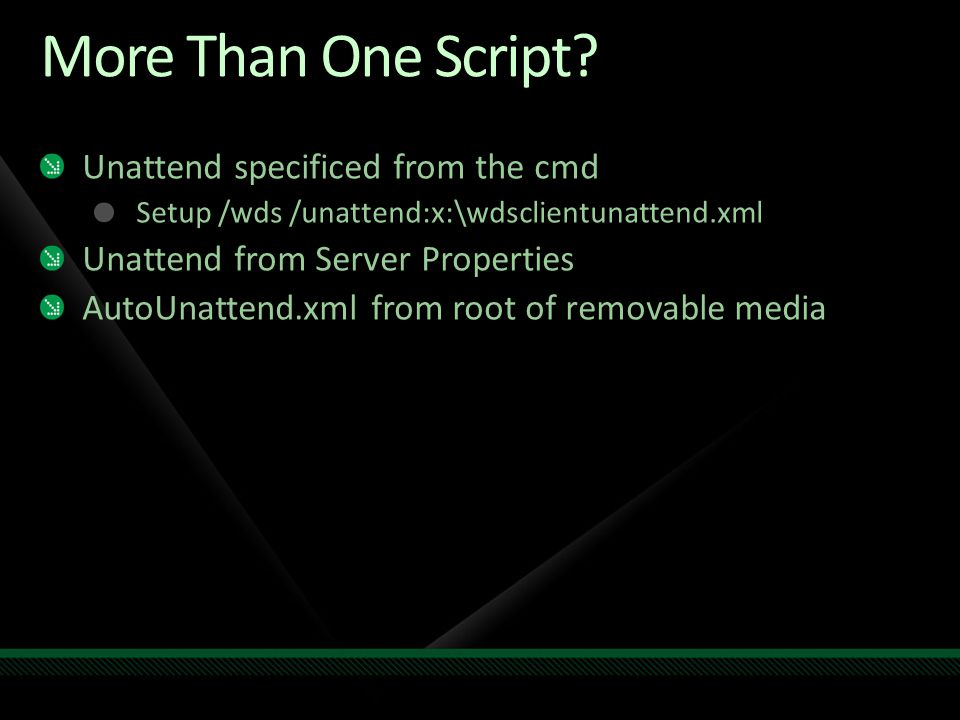 More Than One Script Unattend specificed from the cmd