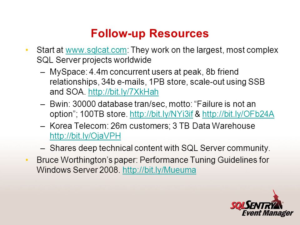 Additional Resources SQL Server I/O Basics