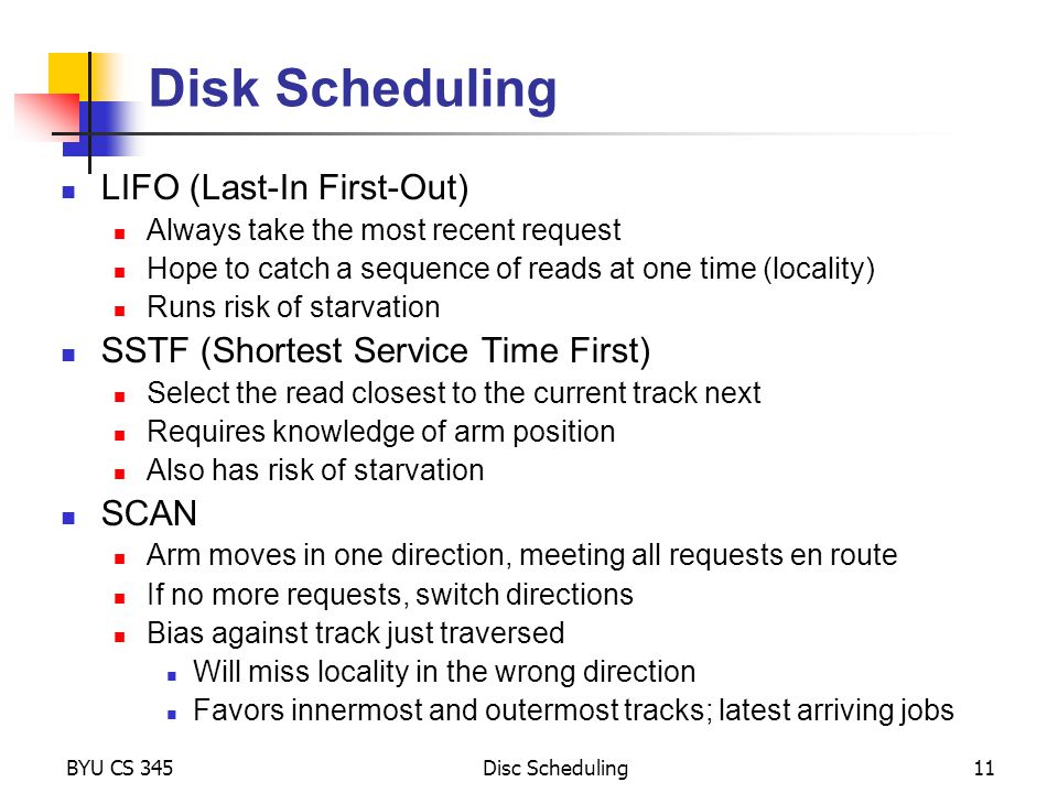 Disk Scheduling LIFO (Last-In First-Out)