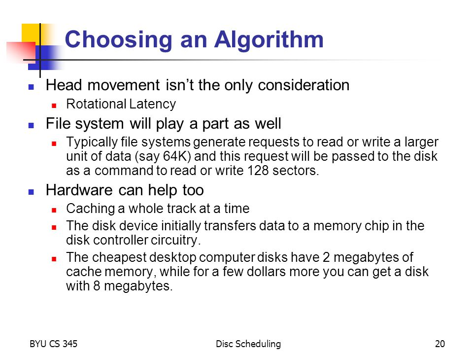 Choosing an Algorithm Head movement isn't the only consideration