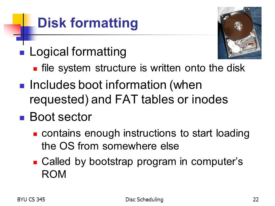 Disk formatting Logical formatting