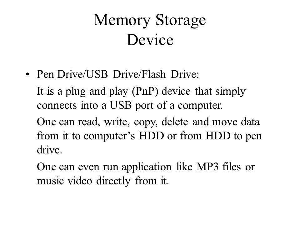 Memory Storage Device Pen Drive/USB Drive/Flash Drive: