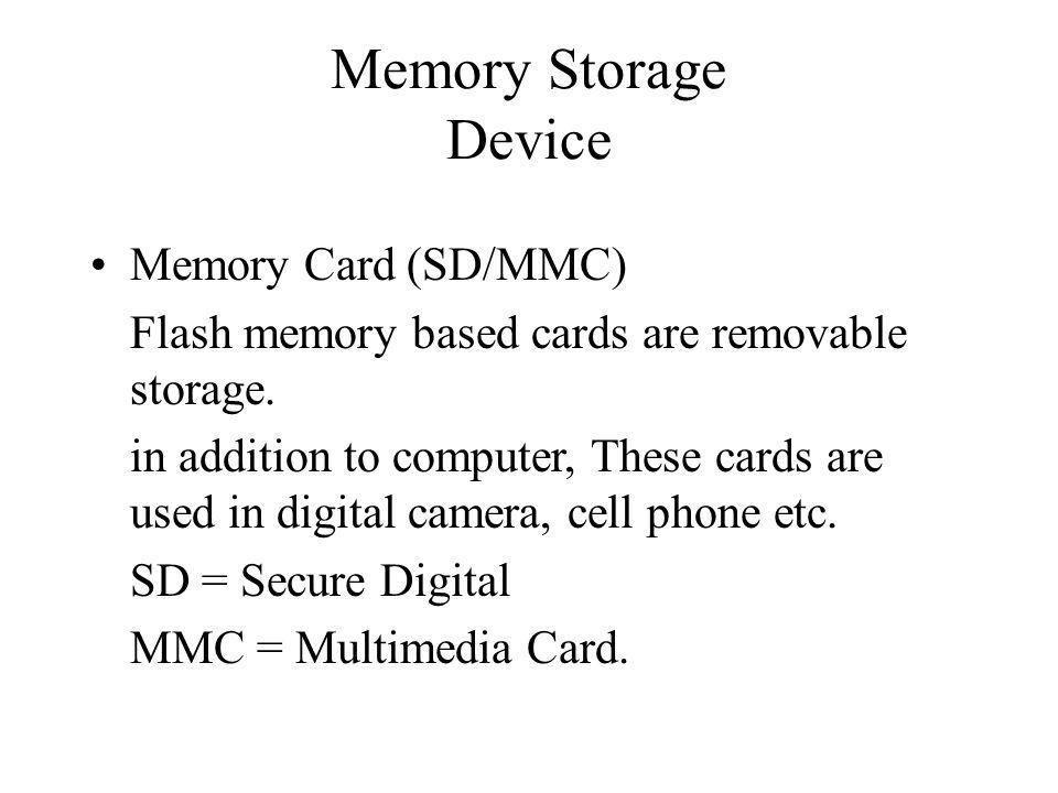 Memory Storage Device Memory Card (SD/MMC)