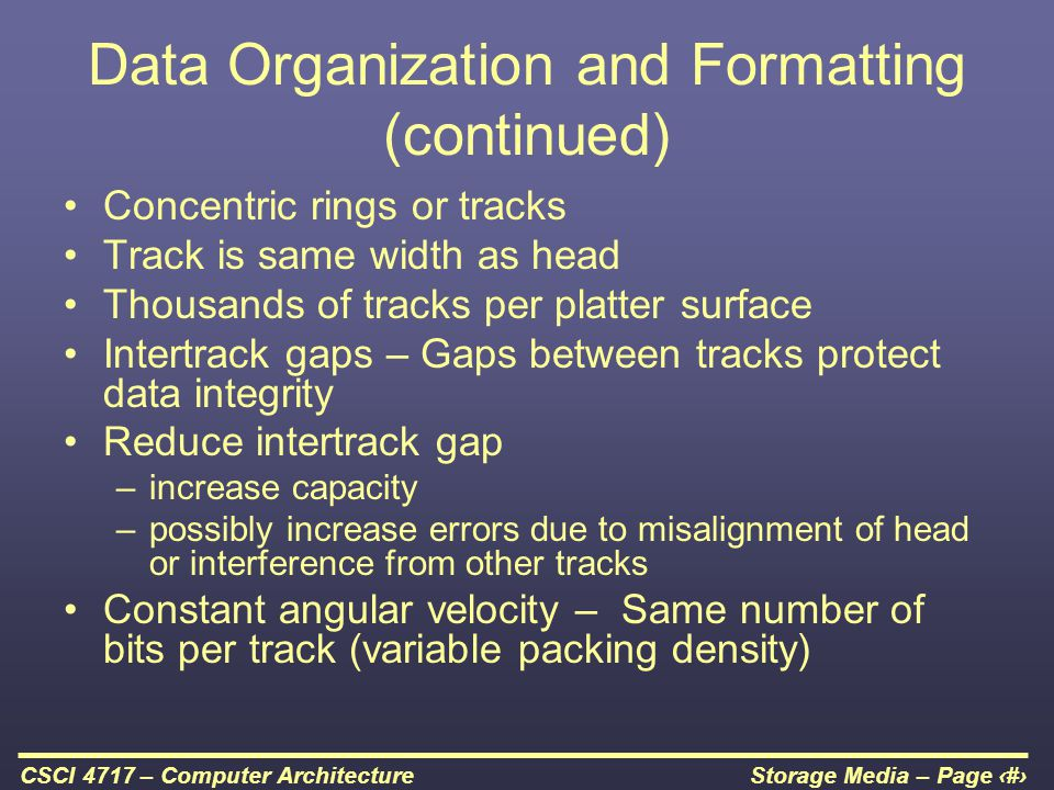 Data Organization and Formatting (continued)