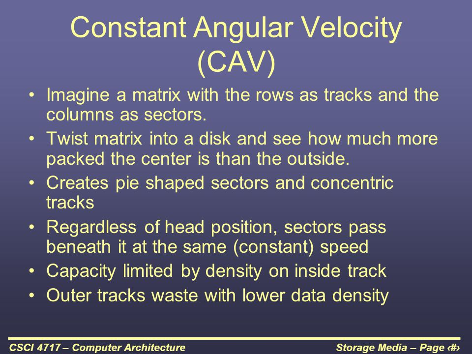 Constant Angular Velocity (CAV)