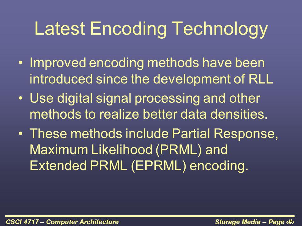Latest Encoding Technology