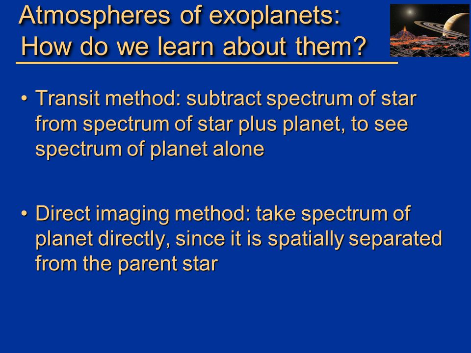 Atmospheres of exoplanets: How do we learn about them