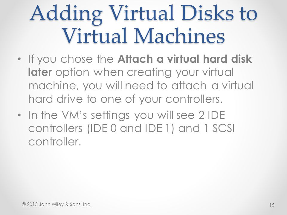 Adding Virtual Disks to Virtual Machines