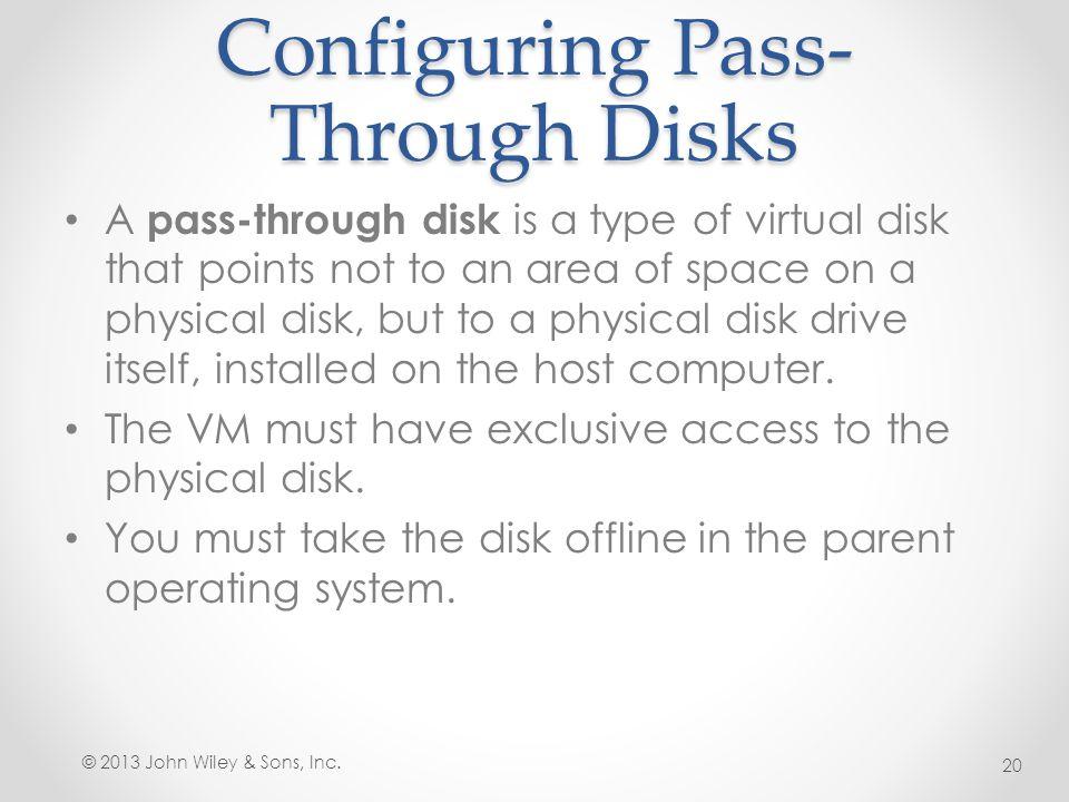Configuring Pass-Through Disks
