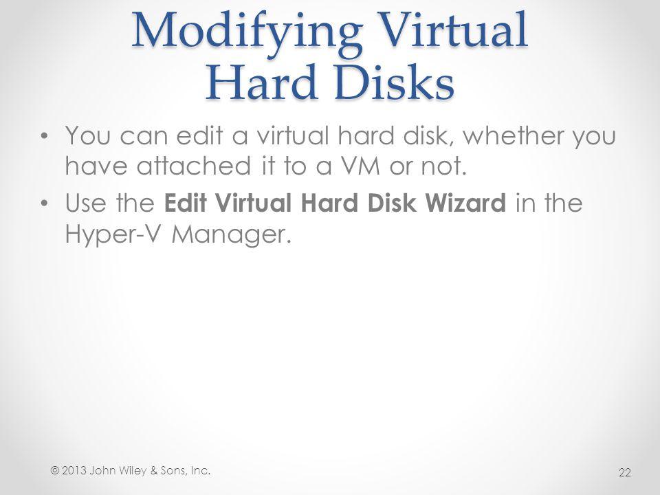 Modifying Virtual Hard Disks