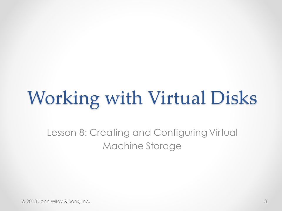 Working with Virtual Disks