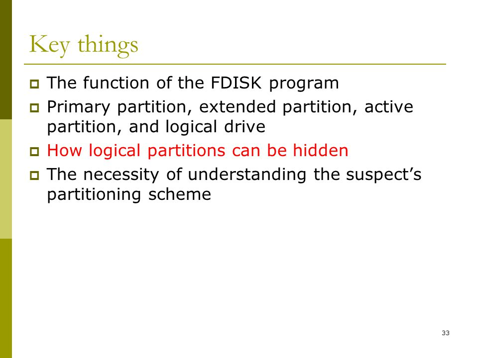 Key things The function of the FDISK program