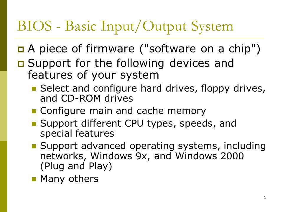 BIOS - Basic Input/Output System