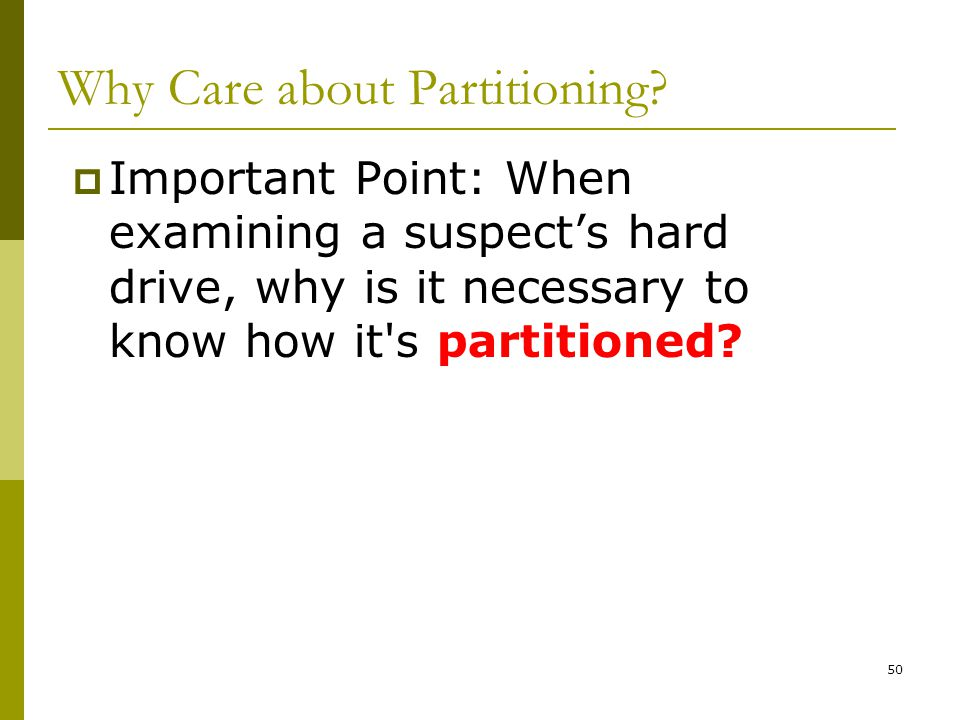 Why Care about Partitioning