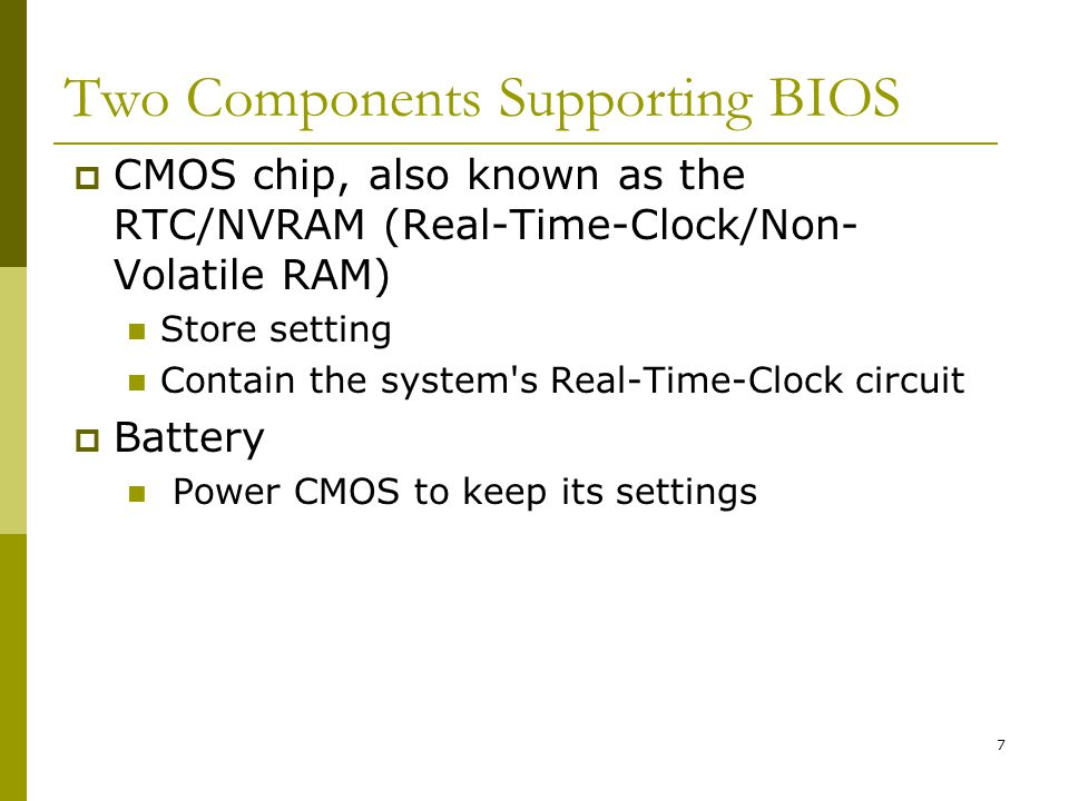 Two Components Supporting BIOS