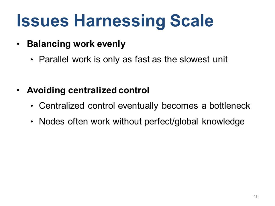 Issues Harnessing Scale