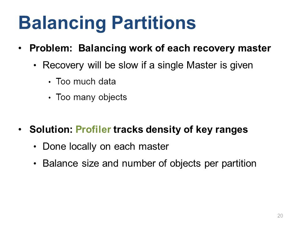 Balancing Partitions Problem: Balancing work of each recovery master