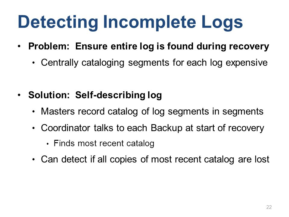 Detecting Incomplete Logs