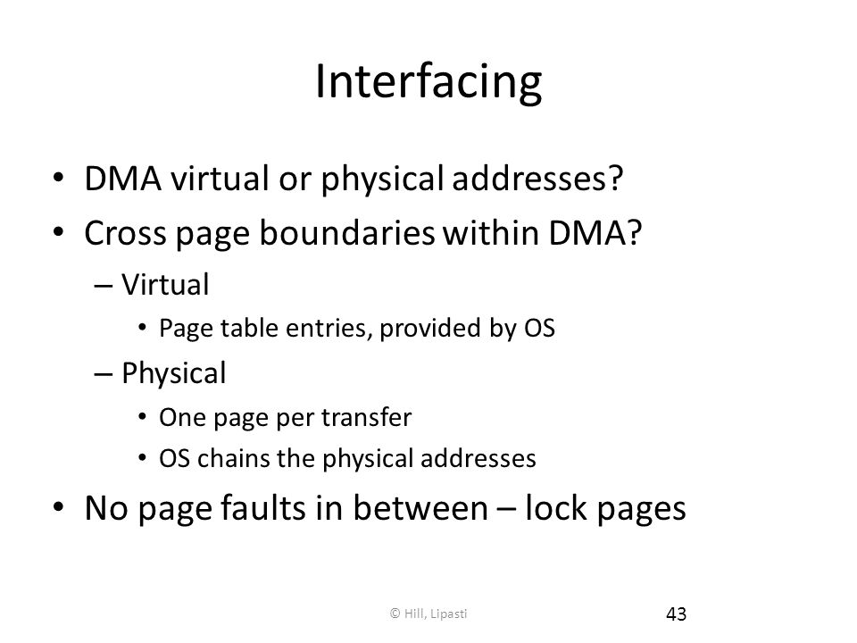 Interfacing DMA virtual or physical addresses