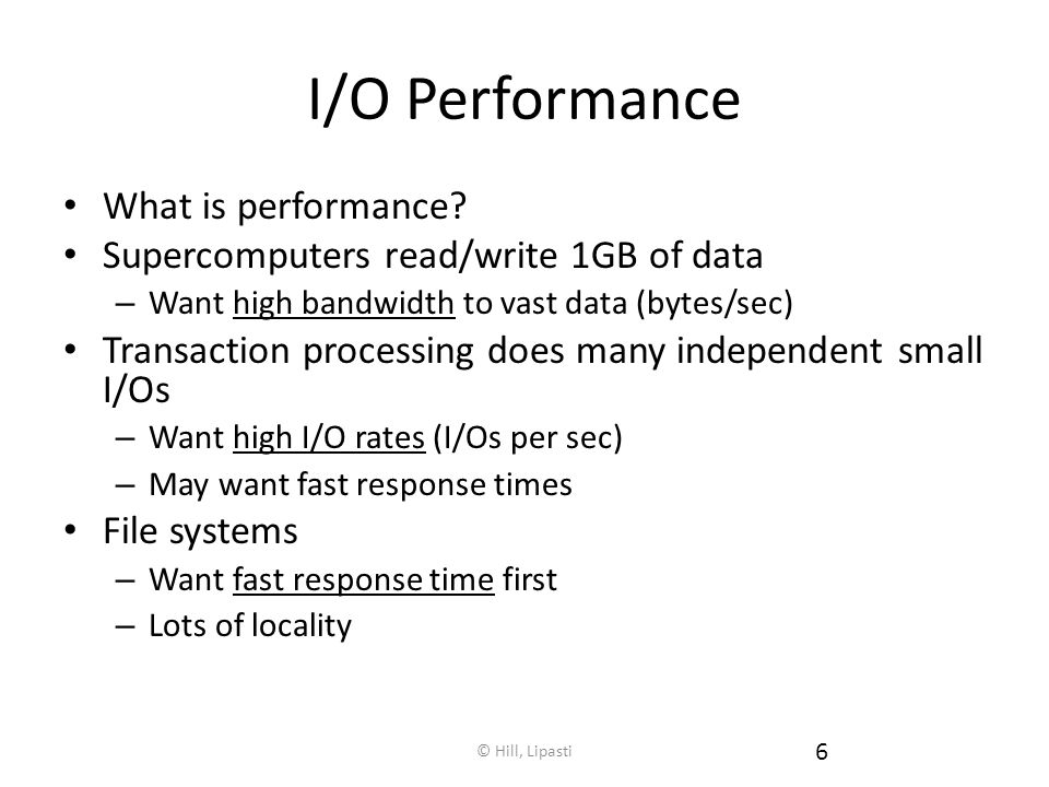 I/O Performance What is performance