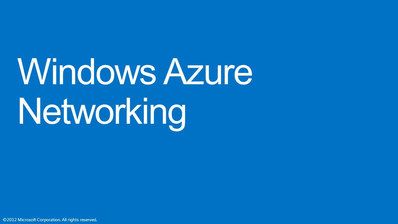 Windows Azure Networking