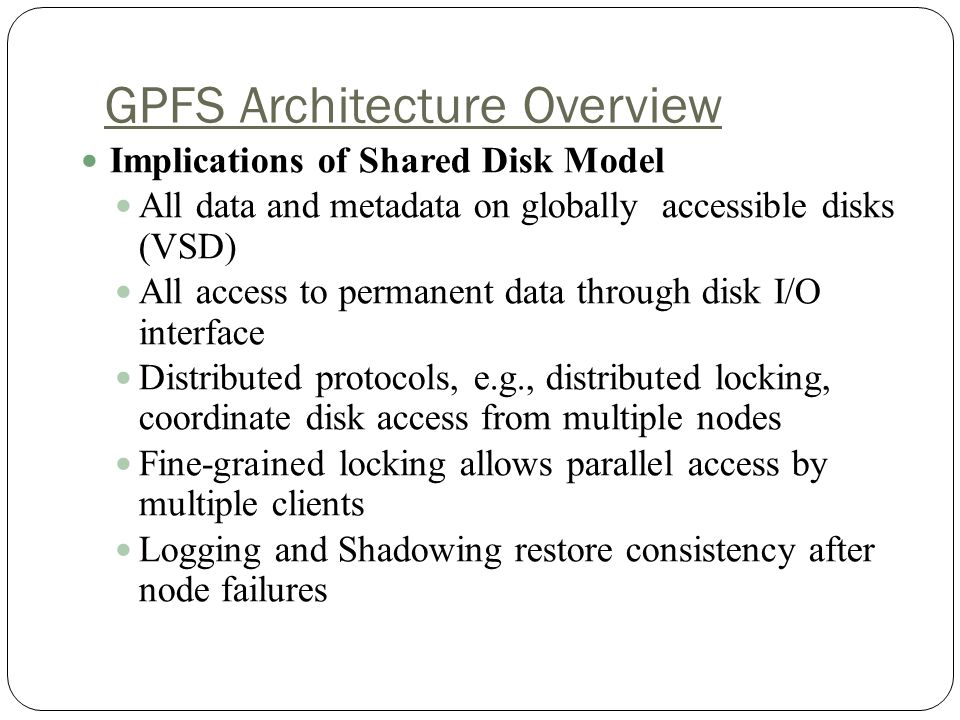 GPFS Architecture Overview