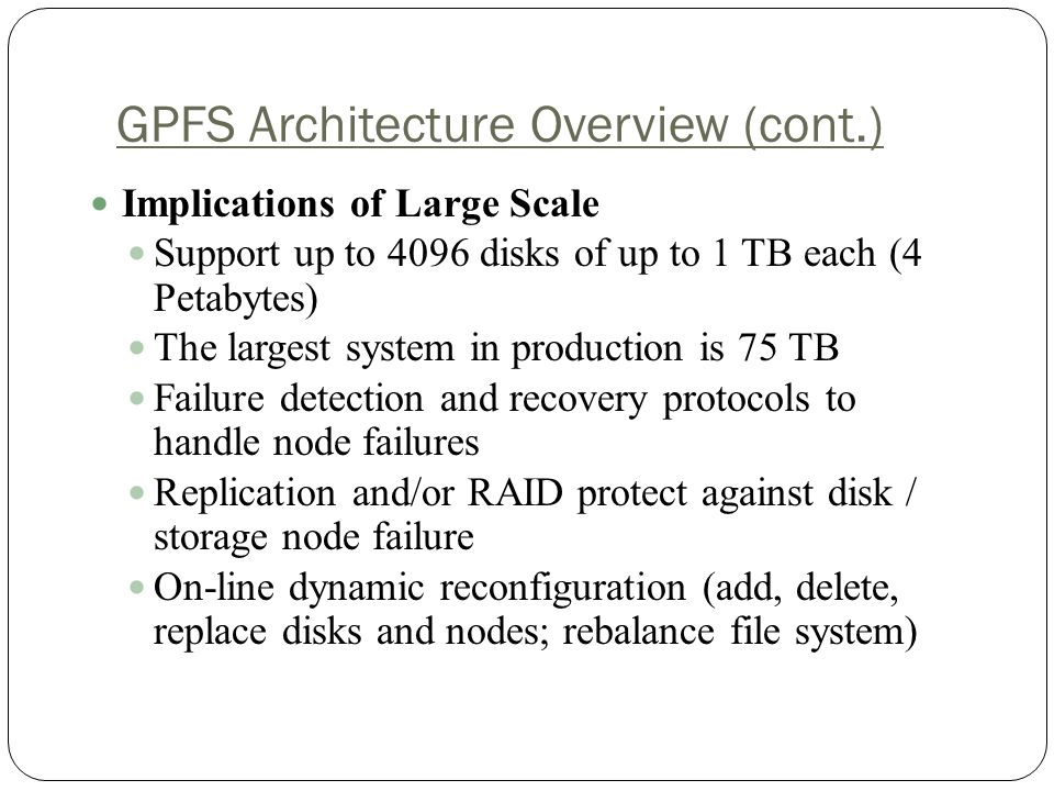 GPFS Architecture Overview (cont.)