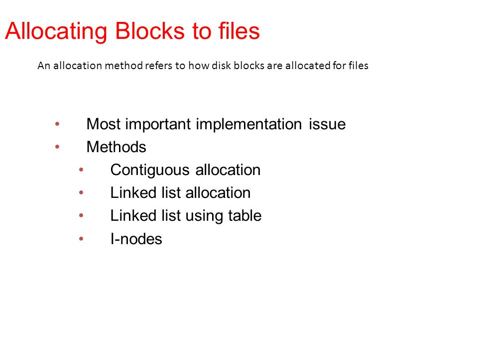 Allocating Blocks to files