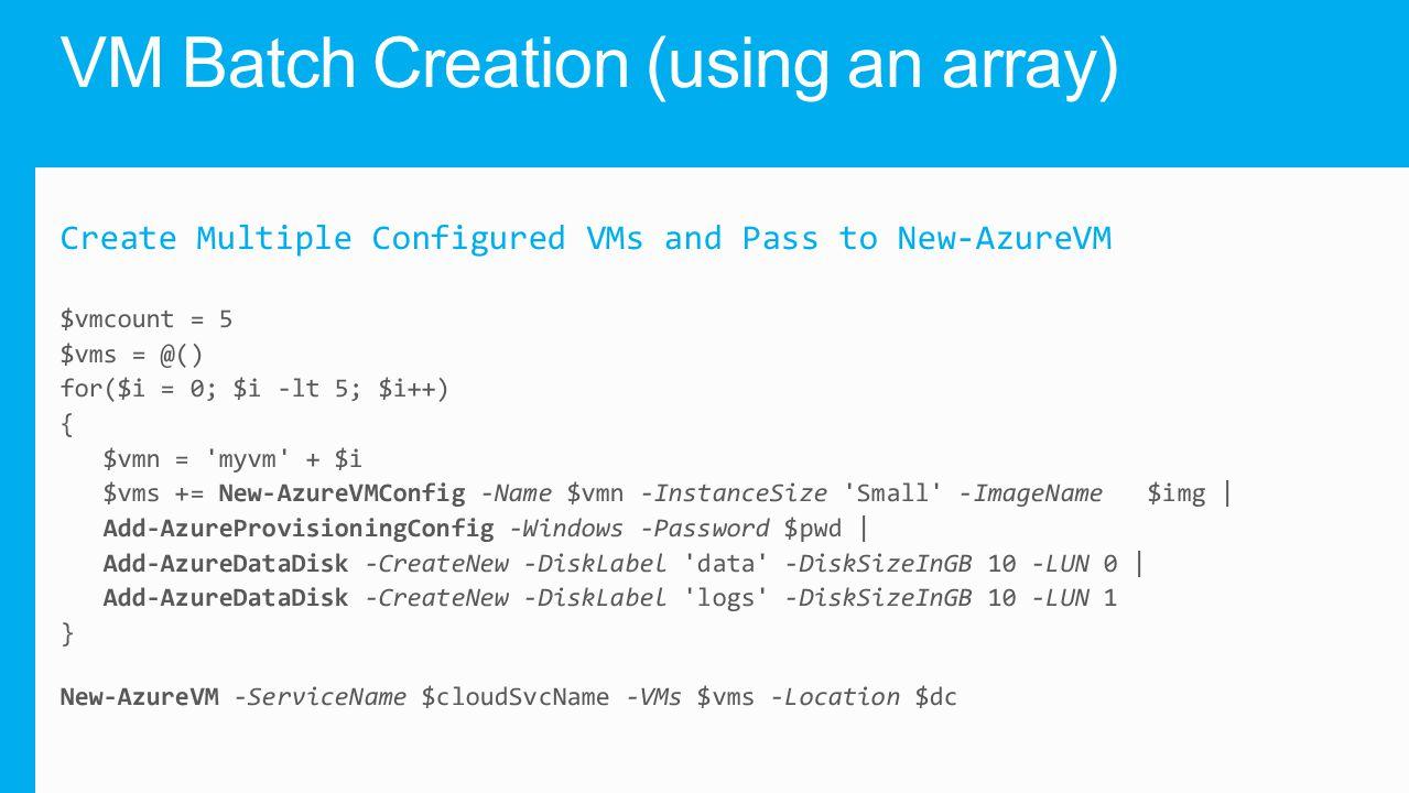 VM Batch Creation (using an array)