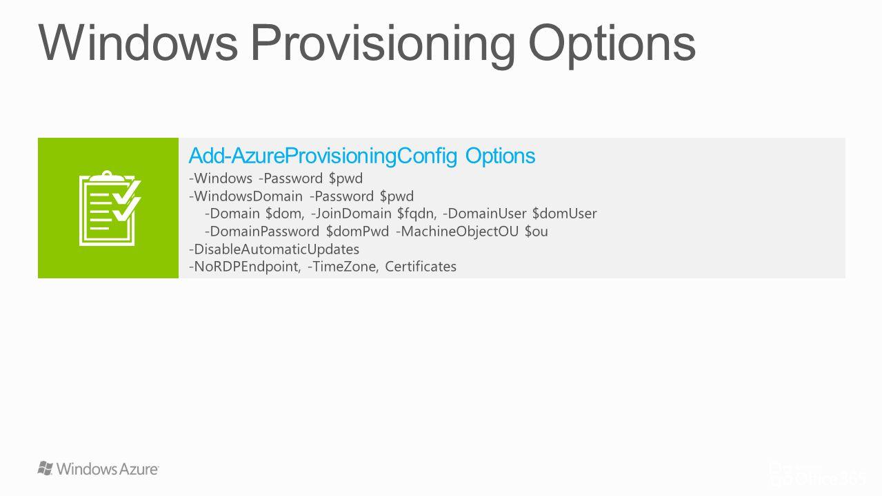 Windows Provisioning Options