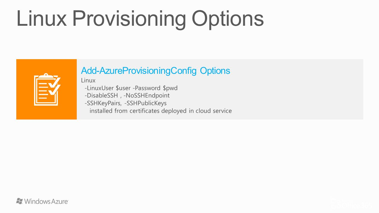 Linux Provisioning Options