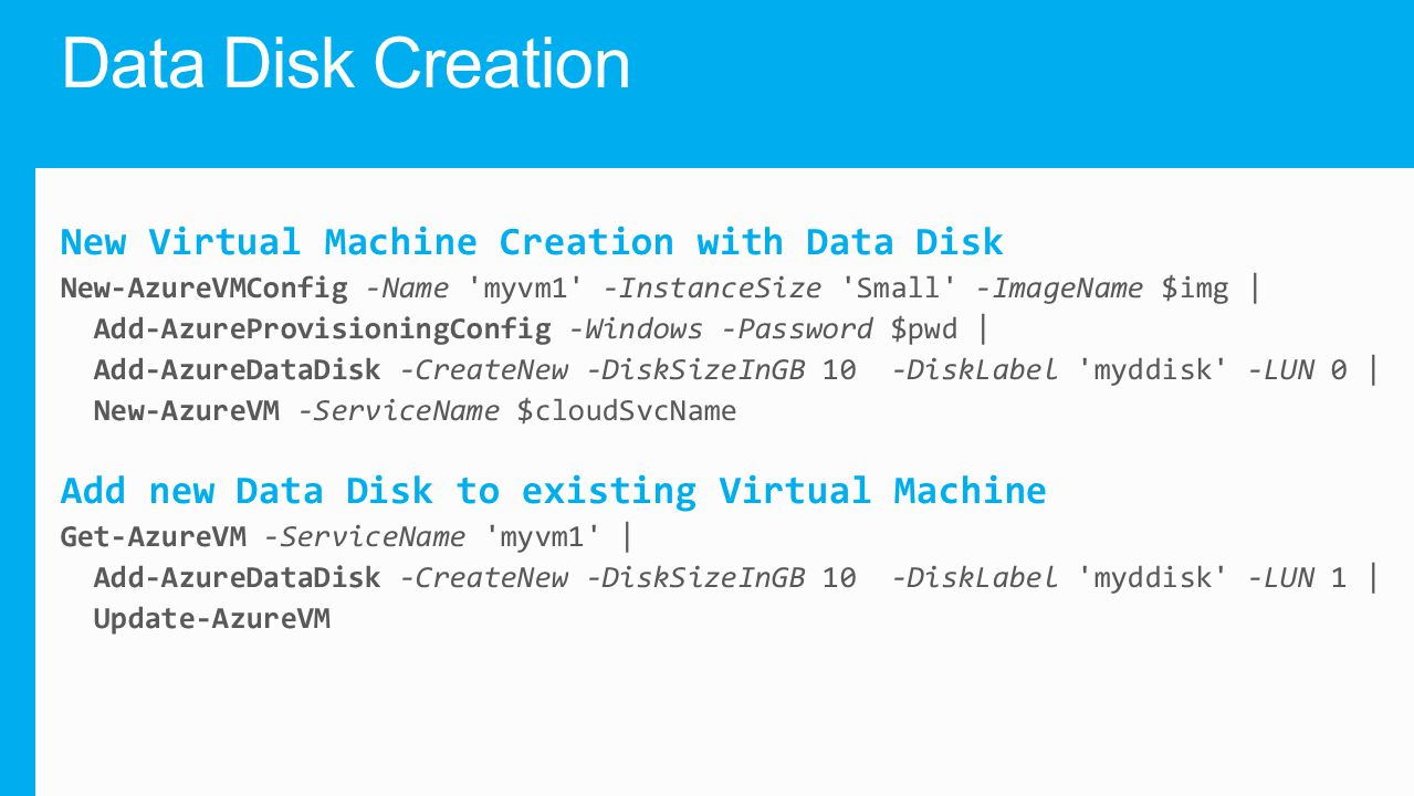 Data Disk Creation New Virtual Machine Creation with Data Disk
