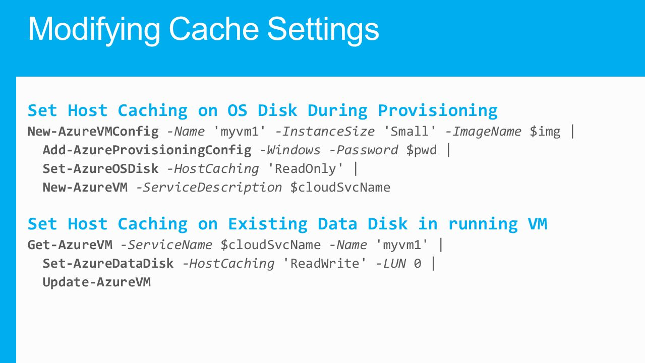 Modifying Cache Settings