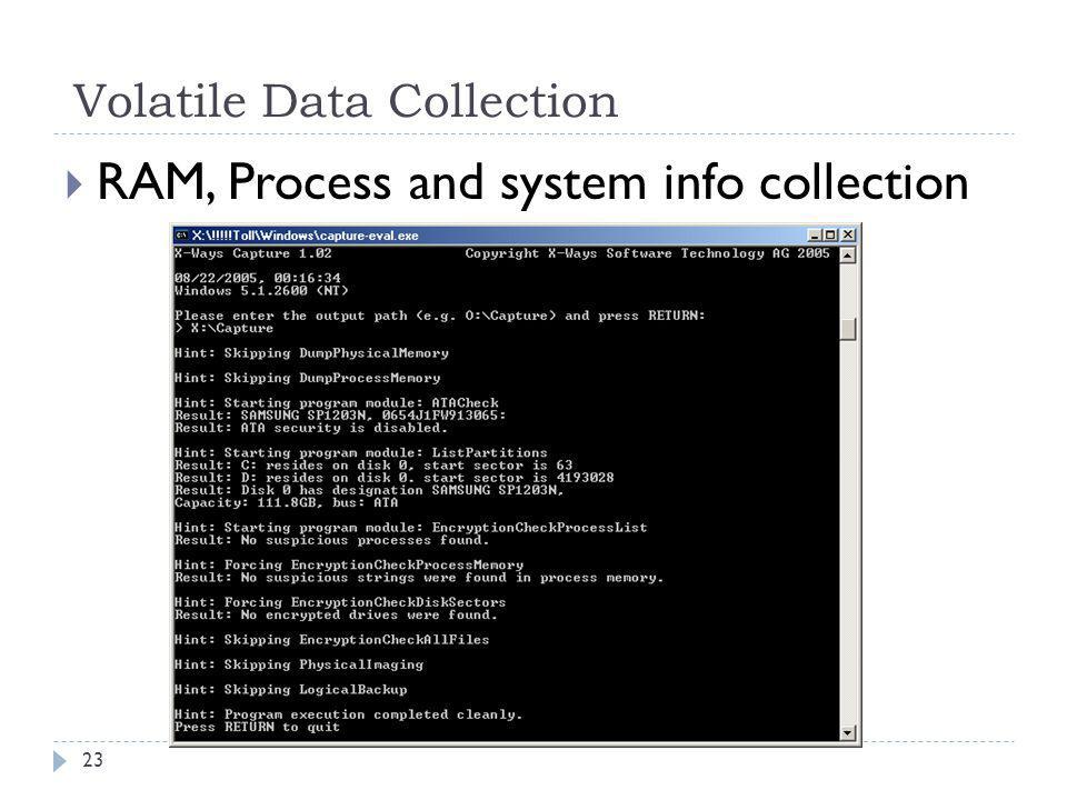 Volatile Data Collection