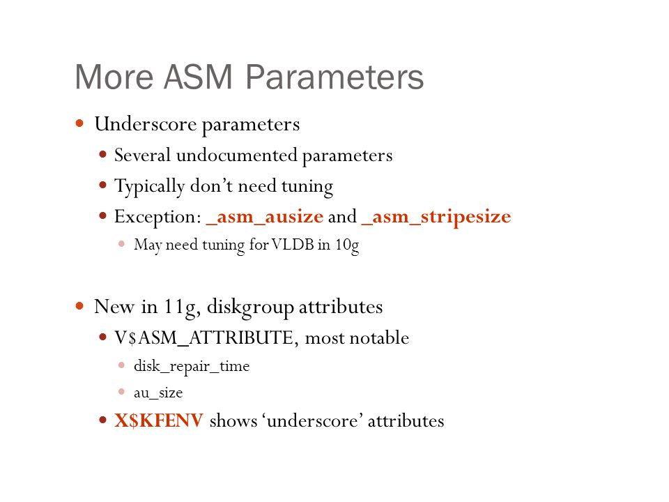 More ASM Parameters Underscore parameters