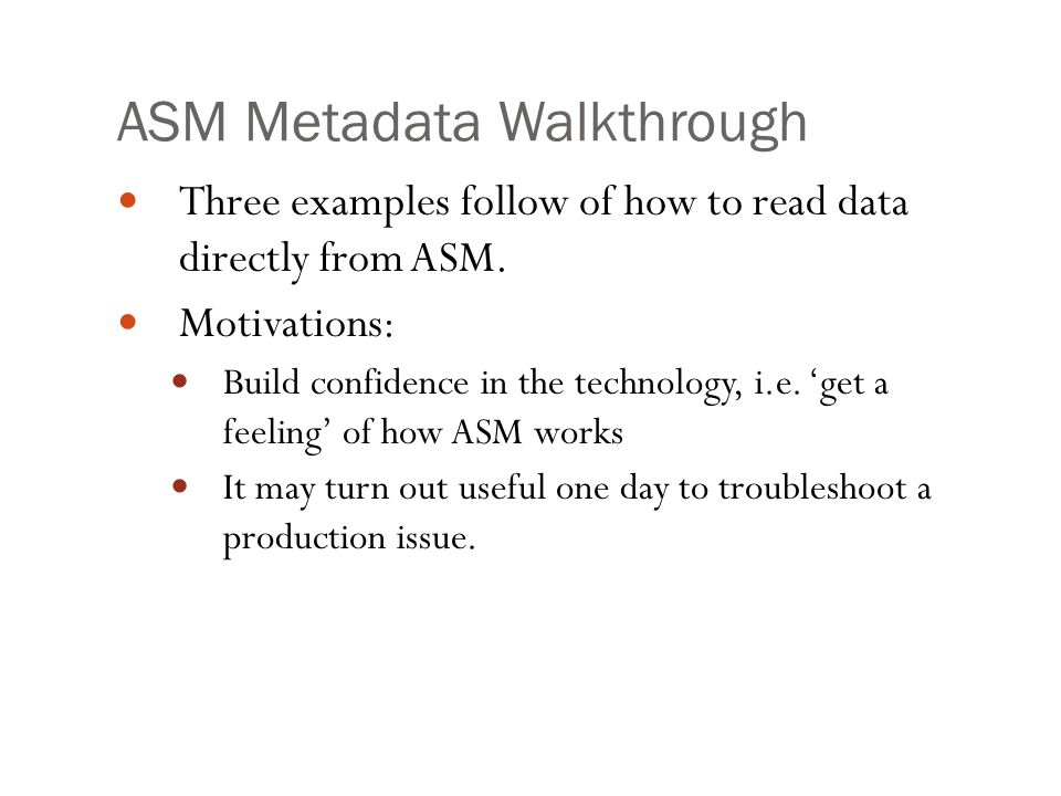 ASM Metadata Walkthrough