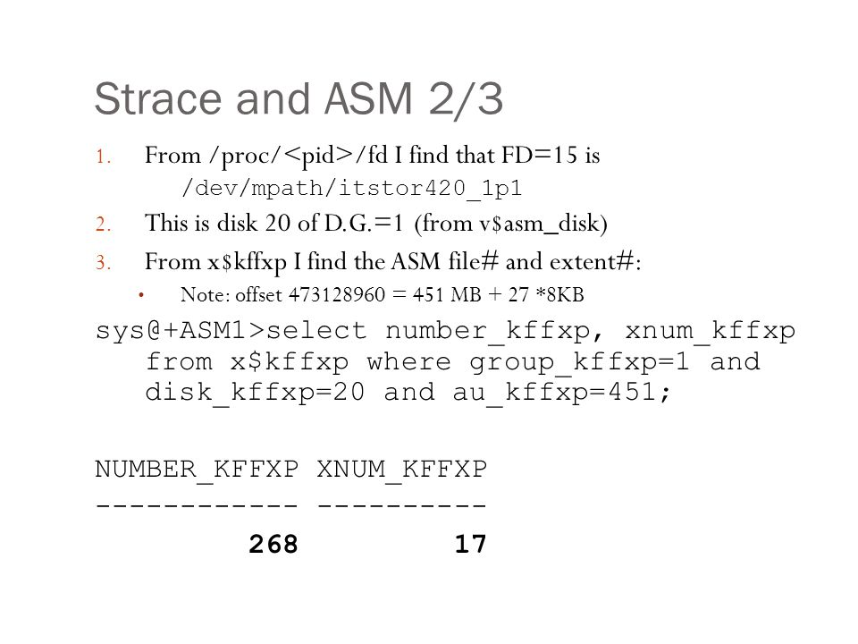Strace and ASM 2/3 From /proc/<pid>/fd I find that FD=15 is