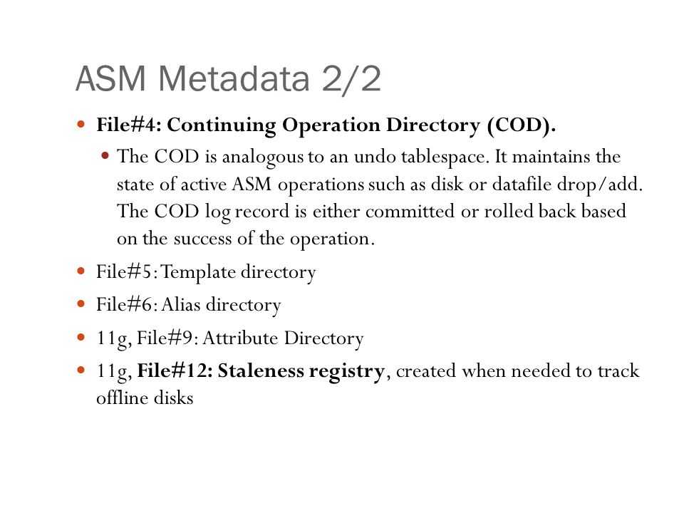 ASM Metadata 2/2 File#4: Continuing Operation Directory (COD).