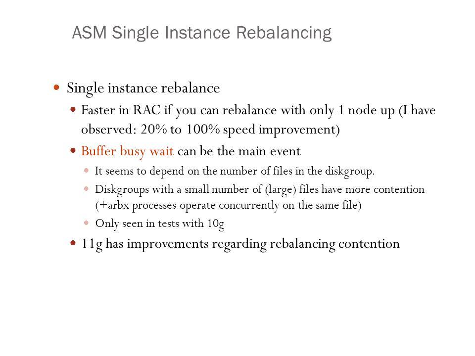 ASM Single Instance Rebalancing