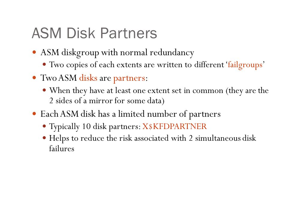 ASM Disk Partners ASM diskgroup with normal redundancy