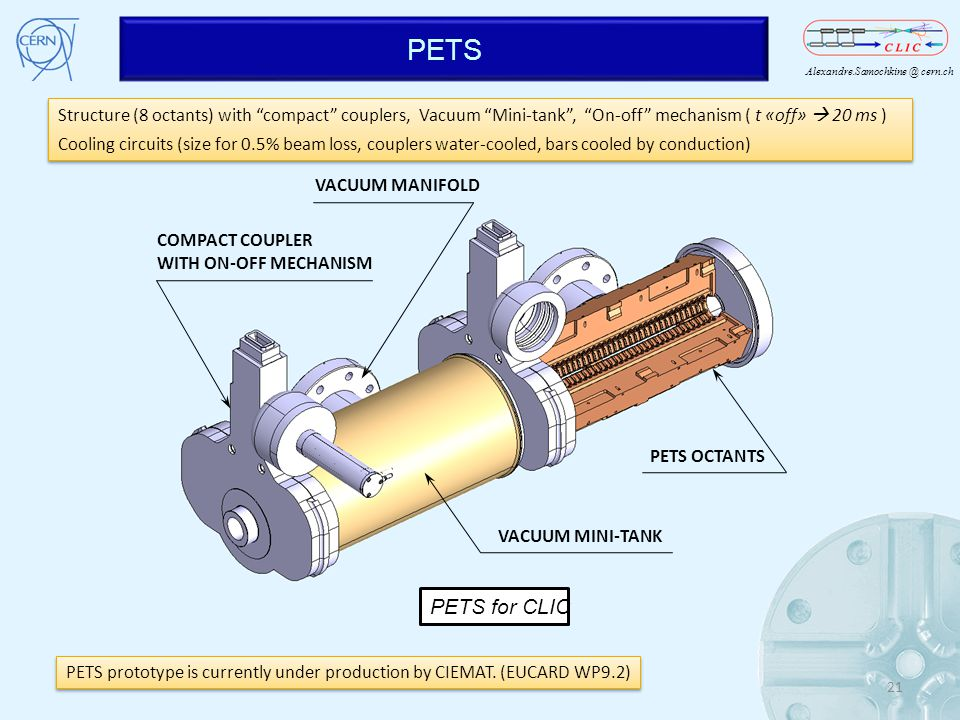 PETS Structure (8 octants) with compact couplers, Vacuum Mini-tank , On-off mechanism ( t «off»  20 ms )
