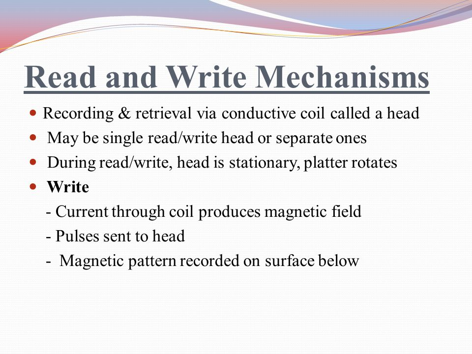 Read and Write Mechanisms