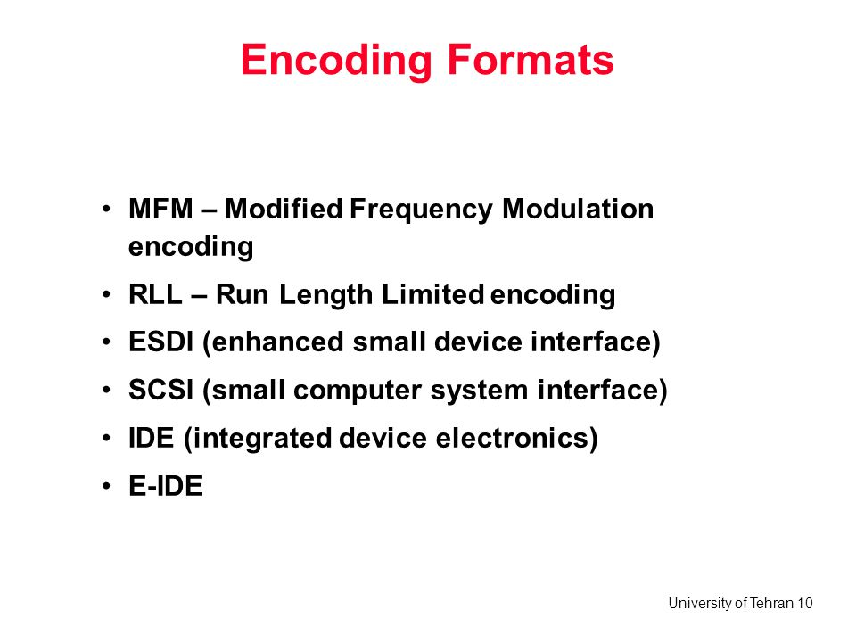 Encoding Formats MFM – Modified Frequency Modulation encoding