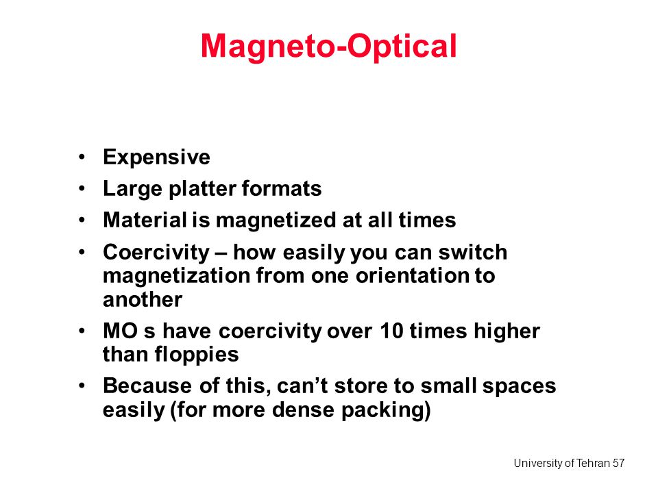 Magneto-Optical Expensive Large platter formats